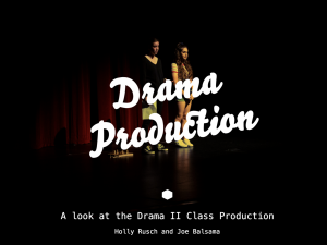 Drama II Production