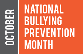 October 2019 is the 9th annual National Bullying Prevention Month.