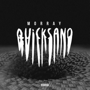 """Quicksand"": The Promising Future of Morray"