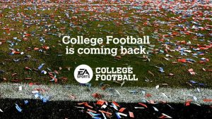 "Above is the official announcement graphic for the return of ""EA College Football."""