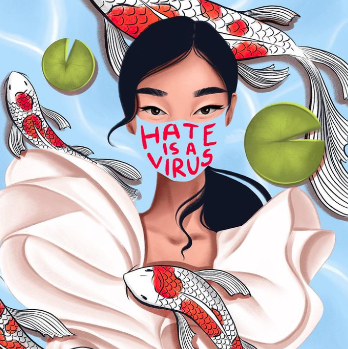 "Illustration depicting a young Asian-American woman wearing a ""Hate is a Virus"" mask surrounded by coy fish."
